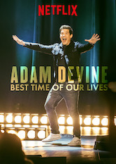 Adam Devine: Best Time of Our Lives