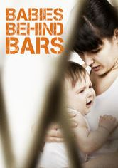 Babies Behind Bars