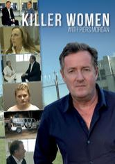 Killer Women with Piers Morgan